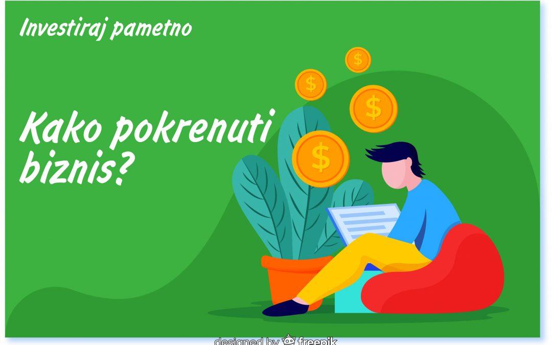 Kako pokrenuti biznis u Srbiji?