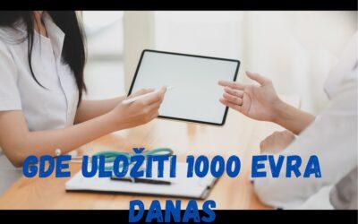 Gde uložiti 1.000 evra danas